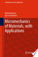Micromechanics of Materials  with Applications