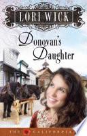 Donovan's Daughter by Lori Wick