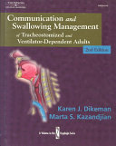Communication And Swallowing Management Of Tracheostomized And Ventilator Dependent Adults