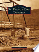 St  Francis Dam Disaster