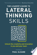 the leader s guide to lateral thinking skills