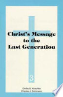 Christ s Message to the Last Generation