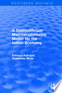 Revival  A Disequilibrium Macroeconometric Model for the Indian Economy  2003