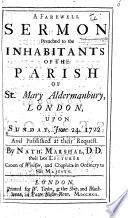 A Farewell Sermon [on 2 Cor. v. 10, 11] preached to the inhabitants of St. Mary, Aldermanbury, etc