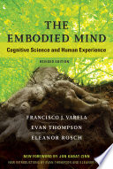 The Embodied Mind Revised Edition