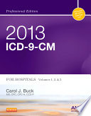 2013 Icd 9 Cm For Hospitals Volumes 1 2 And 3 Professional Edition