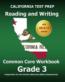 California Test Prep Reading and Writing Common Core Workbook Grade 3