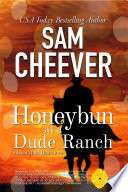 Honeybun at a Dude Ranch  Romantic Suspense with a Taste of Mystery