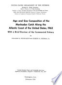 Age and Size Composition of the Menhaden Catch Along the Atlantic Coast of the United States  1962 Book PDF