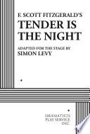 F  Scott Fitzgerald s Tender Is the Night