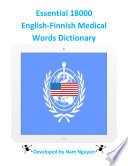 Essential 18000 Medical Words Dictionary In English-Finnish Easy Tool That Has Just The Words You