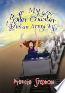 My Roller Coaster Life as an Army Wife