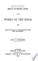 Historical And Descriptive Sketches Of The Women Of The Bible