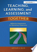 Teaching  Learning  and Assessment Together