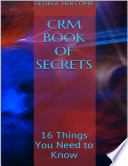 Crm Book of Secrets  16 Things You Need to Know