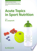 Acute Topics in Sport Nutrition
