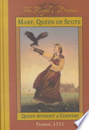 Mary Queen Of Scots Queen Without A Country