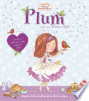 Fairies of Blossom Bakery  Plum and the Winter Ball Book PDF