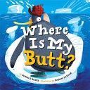 Where Is My Butt
