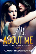 All About Me  Love   Hate Series  2