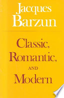 Classic, Romantic, and Modern