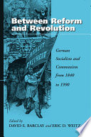 Ebook Between Reform and Revolution Epub David E. Barclay,Eric D. Weitz Apps Read Mobile