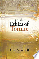 On the Ethics of Torture