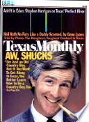 Texas Monthly Texas Reporting On Vital Issues Such As Politics