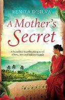 A Mother's Secret : was a lie? when pregnant...