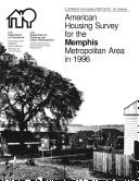 Current Housing Reports: American Housing Survey for the Memphis Metropolitan Area 1996
