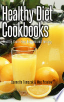 Healthy Diet Cookbooks  Healthy Grain Free Recipes and Juicing