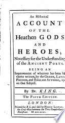 An Historical Account Of The Heathen Gods And Heroes Necessary For The Understanding Of The Ancient Poets The Fourth Edition