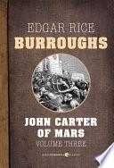 John Carter Of Mars  Volume 3
