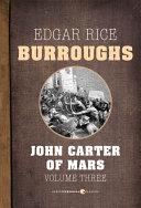 John Carter Of Mars, Volume 3