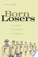 Born Losers Which Connects Everyday Attitudes And Anxieties About