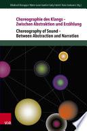 Choreographie des Klangs   Zwischen Abstraktion und Erz  hlung   Choreography of Sound   Between Abstraction and Narration