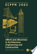 eWork and eBusiness in Architecture  Engineering and Construction