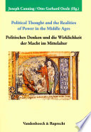Political Thought and the Realities of Power in the Middle Ages