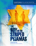Oxford Playscripts  the Boy in the Striped Pyjamas
