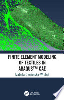 Finite Element Modeling Of Textiles In Abaqustm Cae