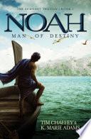 Noah Man Of Destiny