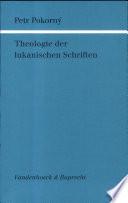 Theologie der lukanischen Schriften