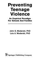 Preventing Teenage Violence