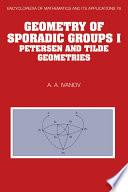 Geometry of Sporadic Groups  Volume 1  Petersen and Tilde Geometries