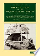 The Evolution of the Parsons Steam Turbine
