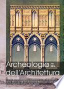 Archeologia dell'Architettura, XXI 2016 contiene Medioevo Fantastico. L'invenzione di uno stile nell'architettura tra fine '800 e inizio '900. Ciclo di conferenze (Padova, marzo-aprile 2015)