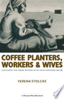 Coffee Planters Workers And Wives