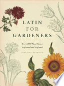 Latin for Gardeners In The Eighteenth Century It Has Been Intrinsically