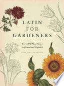 Latin for Gardeners In The Eighteenth Century It Has