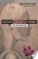 Healing Racial Trauma Book PDF